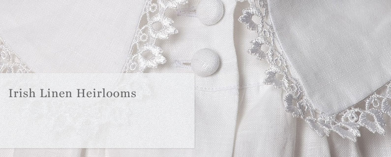 Irish Linen Heirlooms